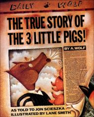The True Story Of The 3 Little Pigs James Patterson Kids